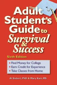 The Adult Student's Guide to Survival & Success, Siebert and Karr - cover